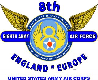 8th Army Air Force United States Army Air Corps B 17 B 24 P38 P 51