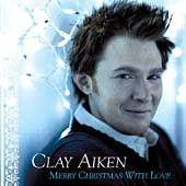 Merry Christmas with Love [ECD] by Clay Aiken (CD, Nov 2004, RCA)