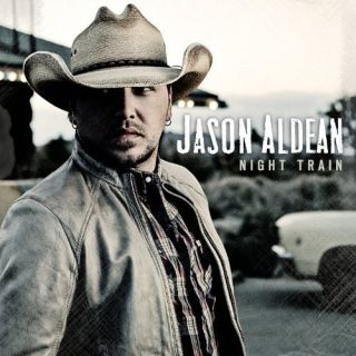 Jason Aldean Night Train 697487761724