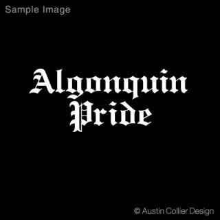 Algonquin Pride Vinyl Decal Car Laptop Sticker Nation