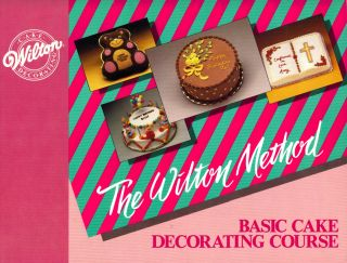Wilton Method Basic Cake Decorating Course Book Decorate Cakes Icings