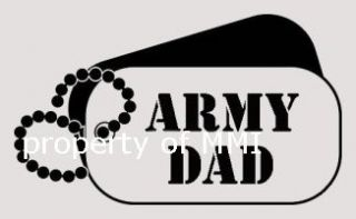 Army Dad Dog Tags Vinyl Decal Car Truck Window Wall Laptop Helmet