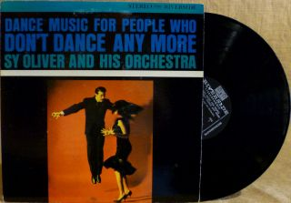 Swing LP Dance Music for People Who DonT Dance Anymore SY Oliver