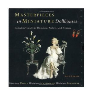 Masterpieces in Miniature Dollhouses 3 Vol. Boxed Set, Forder, Nick