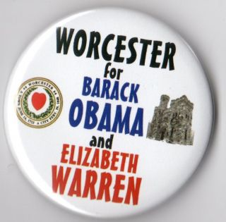 Barack Obama Elizabeth Warren campaign button pin Worcester