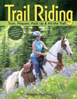 Trail Riding Train, Prepare, Pack up and Hit the Trail by Rhonda Hart