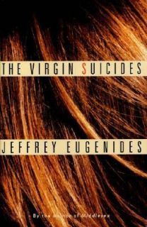 The Virgin Suicides by Jeffrey Eugenides 1993, Hardcover