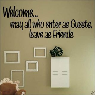 Welcome May All Leave as Friends Wall Decal Home Decor