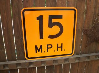 SIGN 15 M P H MILES PER HOUR Orange Speed Limit Authentic METAL STREET