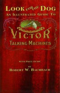 Victor Talking Machines Book Victrola Phonographs RCA