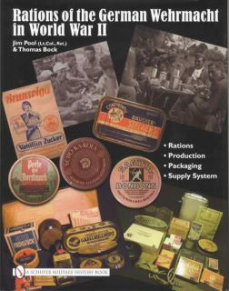 2010 WWII German Wehrmacht Army Rations Ref Guide