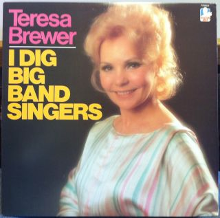Teresa Brewer I Dig Big Band Singers LP VG FW 38534 Vinyl 1983 Record