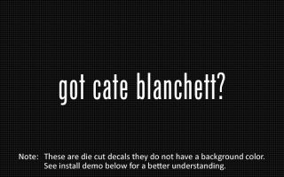 this listing is for 2 got cate blanchett die cut decals default color