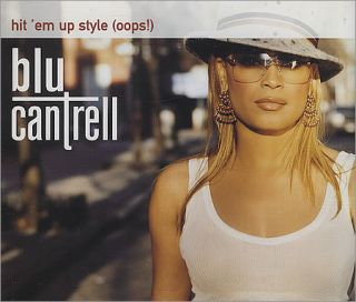 Blu Cantrell Hit Em Up Style Oops  CD Single