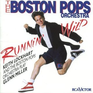 CD Boston Pops Orchestra Runnin Wild Glenn Miller 090266859825