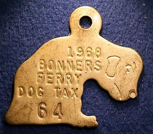 1968 Idaho Dog Tax License Tag Bonners Ferry Ida