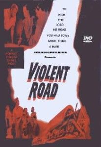 violent road dvd starring brian keith