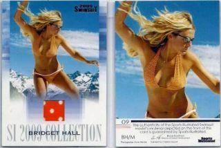 2009 Sports Illustrated Bridget Hall Memorabilia BH M