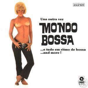 Mondo Bossa Vol2 Una Outra Vez 60s Brazilian Jazz LP