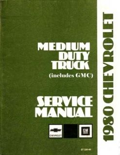 1980 Chevrolet GMC Medium Duty Truck Shop Service Repair Manual Book