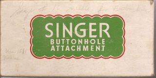 Buttonhole Attachment 4 Singer Lock Stitch Family Sewing Machines