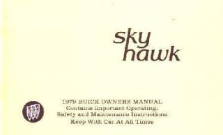 1979 BUICK SKYHAWK Owners Manual User Guide Glovebox Operator Handbook