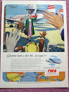 Vintage 1951 TWA Ad Grandma Leads A Fast Life and Loves It