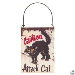 Cat Sign Caution Attack Cat Black Cat Chat Noir Beware