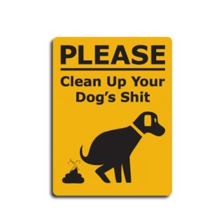 Clean Up Your Dog SH It Prank Sign Funny Practical Joke Novelty Dog