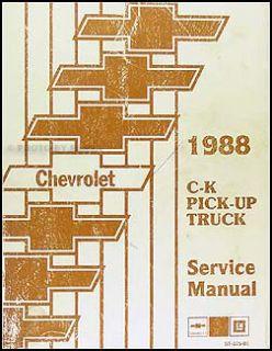 1988 Chevy CK Pickup Shop Manual Chevrolet 1500 2500 3500 Truck