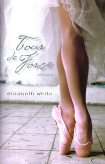 New Christian Romance Tour de Force Elizabeth White 0310273900