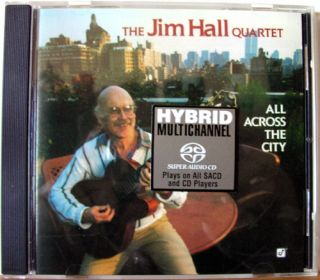 The Jim Hall Quartet All Across The City 2003 SACD M NM