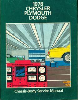 1978 CHRYSLER PLYMOUTH DODGE FACTORY SERVICE MANUAL SET, REPAIR MANUAL