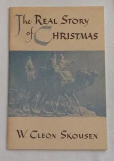 THE REAL STORY OF CHRISTMAS by W. Cleon Skousen LDS Mormon Book