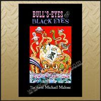 Tattoo Bulls Eyes Black Eyes The Art of Mike Malone