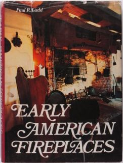 Book Antique American Fireplaces Fireplace Tools Cooking Antiques and