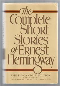 The Complete Short Stories of Ernest Hemingway by Hemingway (1987
