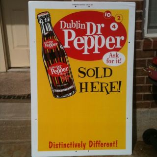 Dublin Dr Pepper Large 48 x 32 Advertising Sign Perfect Condition