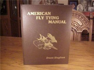 Dave Hughes American Fly Tying Manual Fly Fishing Book EX