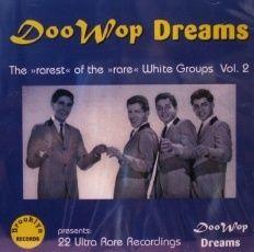 Doo Wop Dreams Rare White Groups Vol 2 CD 22 Hits Brand New Factory
