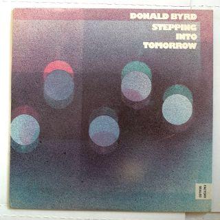 Donald Byrd Stepping Into Tomorrow Funk Jazz LP Blue No