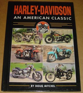 Harley Davidson An american classic by Doug Mitchel 1996 hard cover