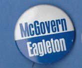 1972 GEORGE McGOVERN / EAGLETON PRESIDENT CAMPAIGN PIN BUTTON D.C