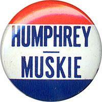 1968 Hubert Humphrey Edmund Muskie Campaign Logo Button