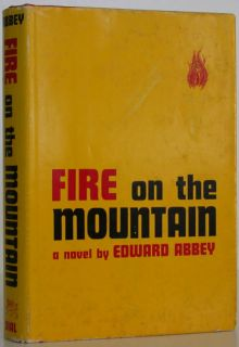 Edward Abbey Fire on The Mountain 1st Edition