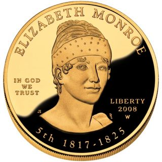 2008 W Elizabeth Monroe First Spouse Gold Proof Coin *Low Mintage of