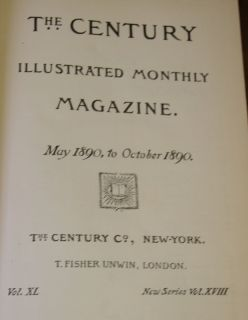 Century Illustrated Monthly Magazine Vol. XL 1890 John Muir Burroughs
