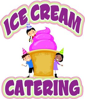 Catering Ice Cream Decal 14 Food Truck Concession Cart