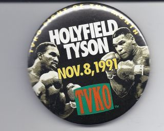 Mike Tyson Evander Holyfield 1991 Boxing Pinback Button