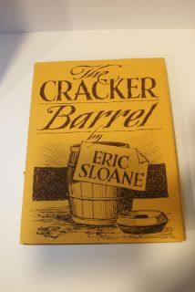 Eric Sloanes The Cracker Barrel Fine First Printing